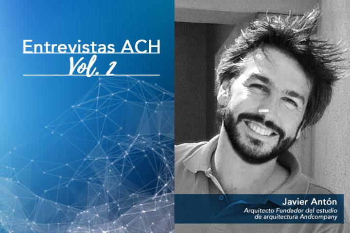 Entrevista a Javier Antón / Arquitecto Fundador del estudio Andcompany