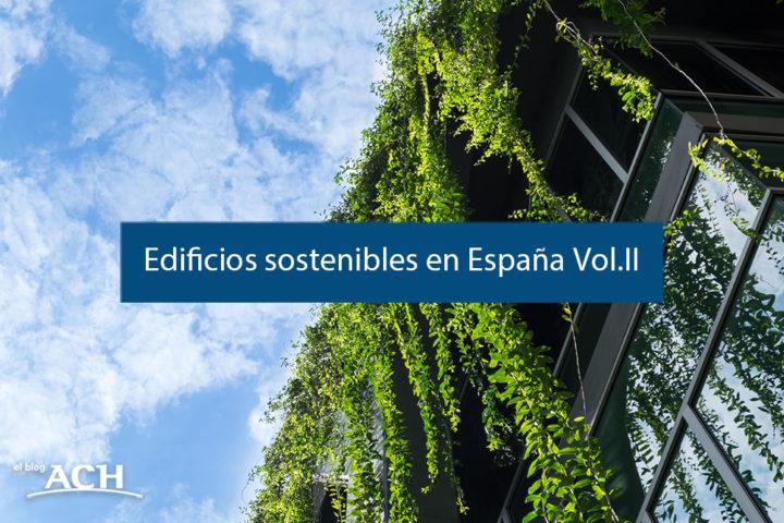 EDIFICIOS SOSTENIBLES EN ESPAÑA- VOL-II