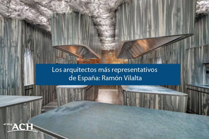 Arquitectos más representativos de España: Ramón Vilalta