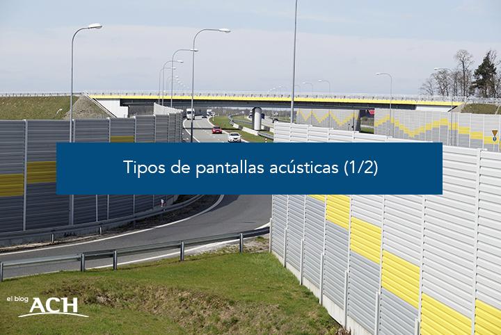 tipos de barreras acústicas