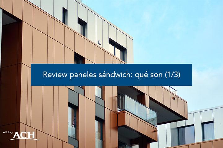 Review paneles sándwich: qué son (1/3)