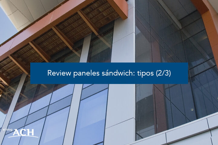 Review paneles sándwich: tipos (2/3)