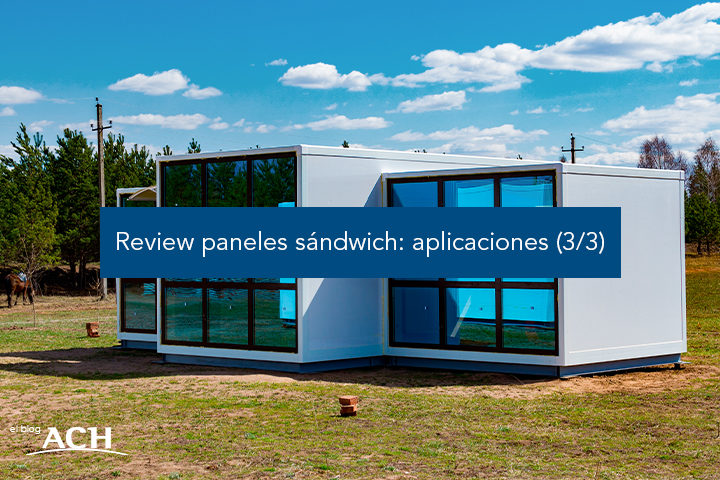 Review paneles sándwich: aplicaciones (3/3)