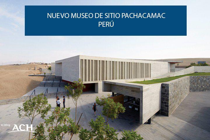 NUEVO MUSEO DE SITIO PACHACAMAC